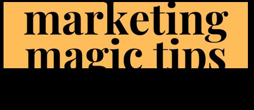 Andrea Feinberg: Marketing Magic Tips